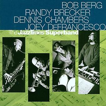 Berg/Brecker/Defrancesco & Cha - Jazz gånger Superband [CD] USA import