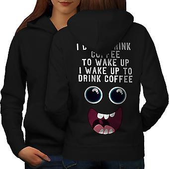 Trinken Kaffee aufwachen Frauen BlackHoodie Rücken | Wellcoda