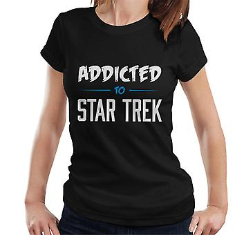 Süchtig nach Star Trek Damen T-Shirt