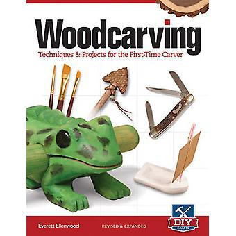 Woodcarving - Techniques & projects for the first time carver by Evere