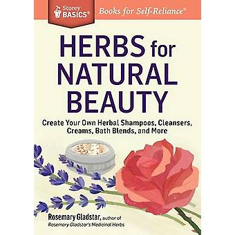 Herbs for Natural Beauty by Rosemary Gladstar - 9781612124735 Book
