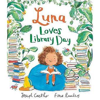 Luna Loves Library Day by Luna Loves Library Day - 9781783445950 Book