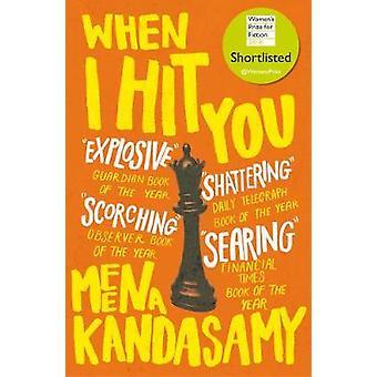 Quando eu bati em você por Meena Kandasamy - livro 9781786491282