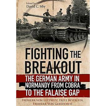 Bekämpfung der Breakout - die deutsche Armee in der Normandie von Cobra, die