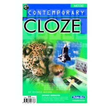 Contemporary Cloze (Ages 8-10) - Middle (Ages 7-9) by George Moore - 9