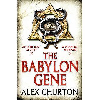 Das Babylon-gen von Alex Churton - 9781908800473 Buch