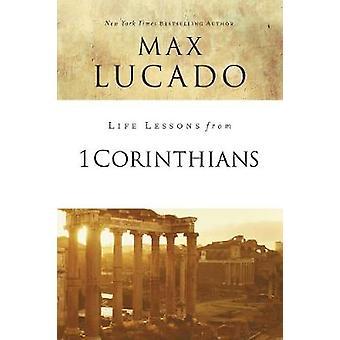 Lecciones de vida de 1 Corintios por lecciones de vida de 1 Corintios-