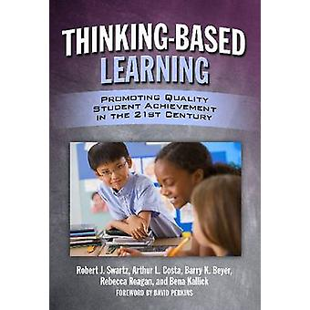 Tänkande-baserat lärande - främja kvalitet Student prestation i den