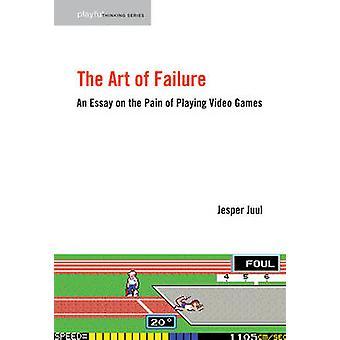 A arte de falha - um ensaio sobre a dor de jogar videogames por Je