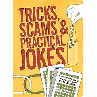 Tricks - Scams and Practical Jokes by Geoff Tibballs - 9781847322159