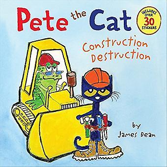 Pete katten: konstruktion förstörelse
