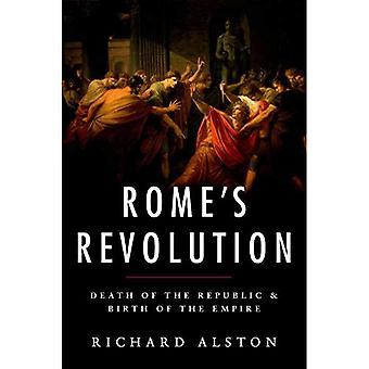 Roms Revolution: Tod der Republik & Geburt des Reiches (alte Kriegsführung und Zivilisation)