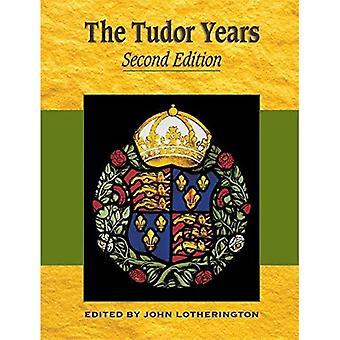 Tudor Years (Years Of)