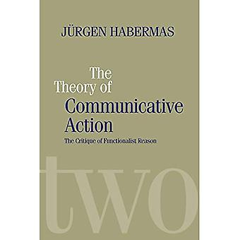The Theory of Communicative Action: Critique of Functionalist Reason v. 2