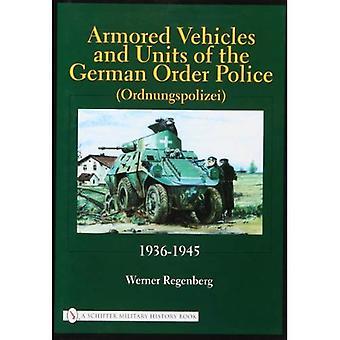 Opancerzonych pojazdów i jednostek policji niemieckiej zamówienia (Ordnungspolizei): 1936-1945