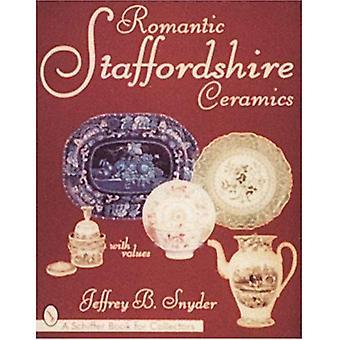 ROMANTIC STAFFORDSHIRE CERAMICS (Schiffer Book for Collectors Series)