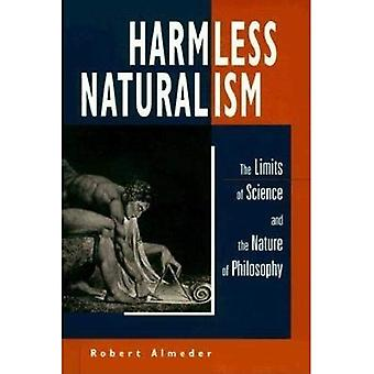 Harmless Naturalism: The Limits of Science and the Nature of Philosophy
