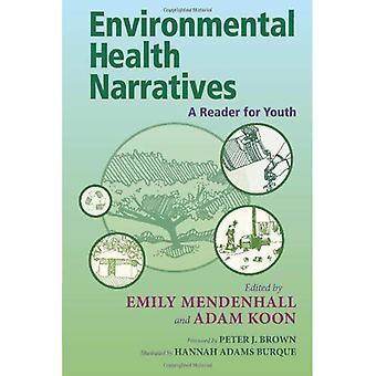 Miljöhälsa berättelser: En läsare för ungdom