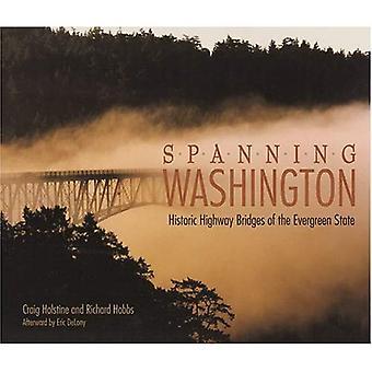 Spanning Washington: Historic Highway Bridges Of The Evergreen State