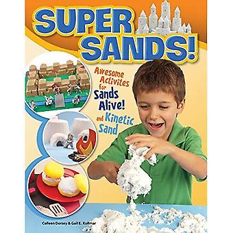 Super Sands: Awesome Activities for Sands Alive & Kinetic Sands