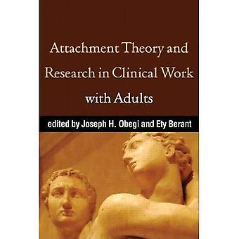 Attachment Theory and Research in klinische werk met volwassenen