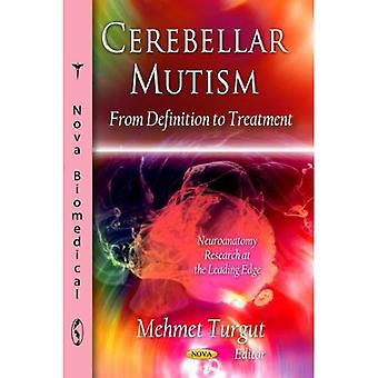 CEREBELLAR MUTISM (Neuroanatomy Research at the Leading Edge)