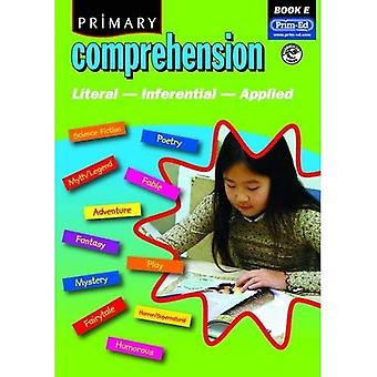 Primary Comprehension: Bk. E: Fiction and Nonfiction Texts