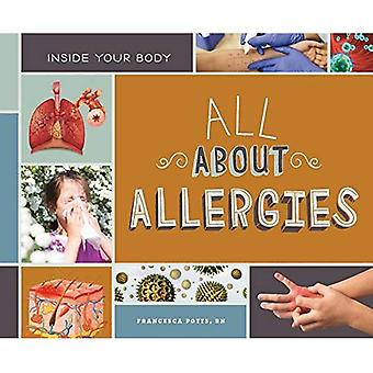 All about Allergies (Inside� Your Body)