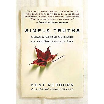 Simple Truths: Clear and Gentle Guidance on the Big� Issues in Life