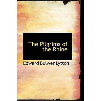الحجاج من نهر الراين من Lytton & بلوير إدوارد