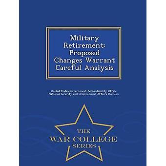 Pensione militare proposto modifiche garantiscono un'attenta analisi War College serie di responsabilità dei governi degli Stati Uniti