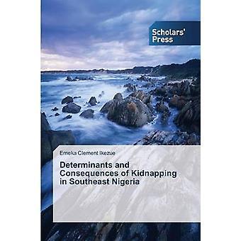 Determinanti e le conseguenze del rapimento in Nigeria sudorientale di Emeka Alberto Clemente