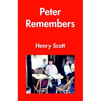 Peter Remembers by Scott & Henry