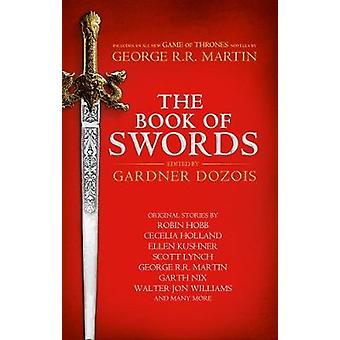 The Book of Swords by George R. R. Martin - 9780008274658 Book