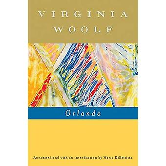 Orlando - A Biography (annotated edition) by Virginia Woolf - Mark Hus