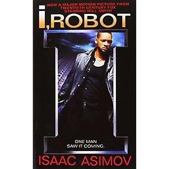 I - Robot by Isaac Asimov - 9780553294385 Book