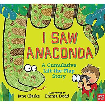 I Saw Anaconda by Jane Clarke - 9780763693367 Book