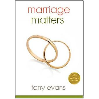 Marriage Matters by Tony Evans - 9780802411549 Book