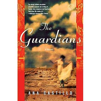 The Guardians by Ana Castillo - 9780812975710 Book