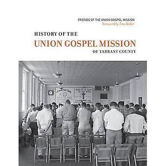 History of the Union Gospel Mission by David Murph - 9780875656090 Bo
