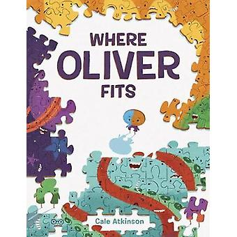 Where Oliver Fits by Cale Atkinson - 9781101919071 Book