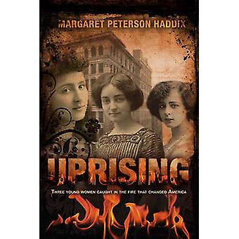 Uprising by Margaret Peterson Haddix - 9781416911715 Book