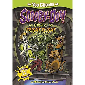 The Case of the Fright Flight by Michael Anthony Steele - Scott Neely