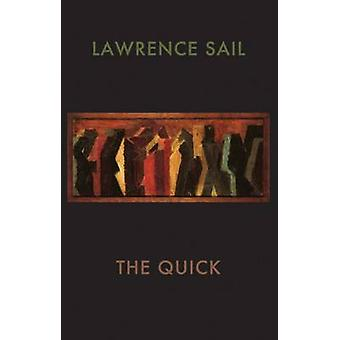 The Quick by Lawrence Sail - 9781780372556 Book