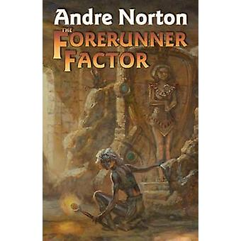 The Forerunner Factor by Andre Norton