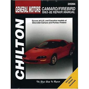 General Motors Camaro & Firebird (93 - 02) (Chilton's Repair & Tune-Up Guides)