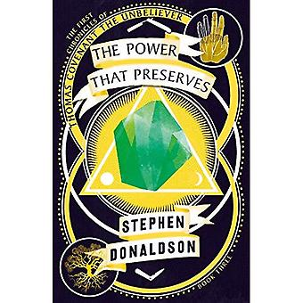The Power That Preserves (Voyager Classics)