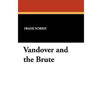 Vandover y bruta por Norris y Frank