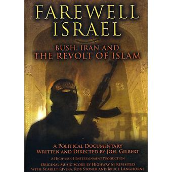 Farewell Israel: Bush Iran & the Revolt of Islam [DVD] USA import