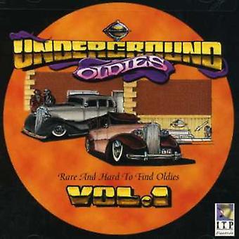 Underjordiske Oldies - Vol. 1-underjordiske Oldies [CD] USA importerer